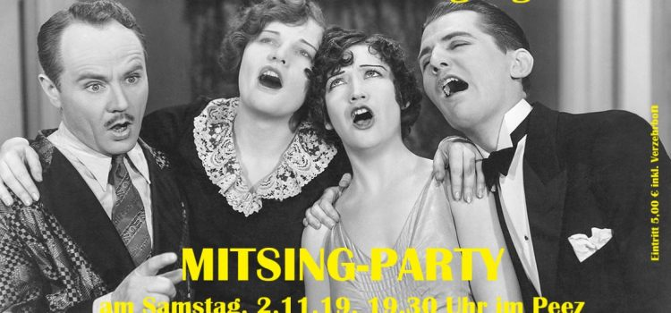 Save the date! – 02.11.`19 – Mit-Sing-Party …